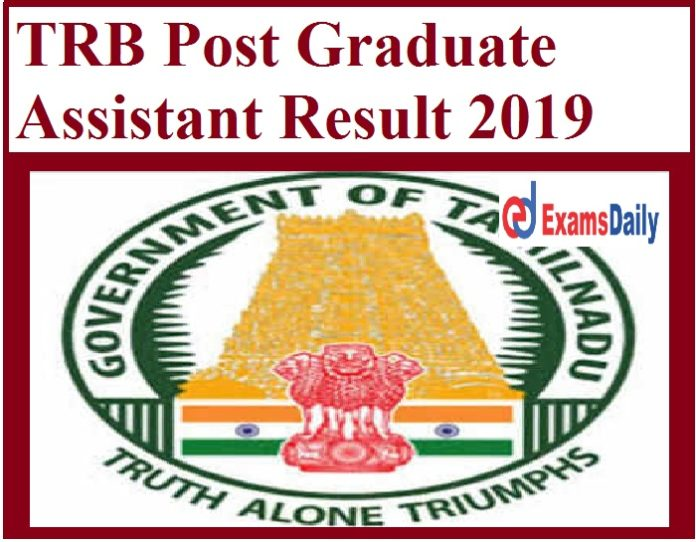 TRB Post Graduate Assistant Result 2019 Out – Download Selection List for Physical Education Directors Grade-I (Chemistry) - 2018-2019