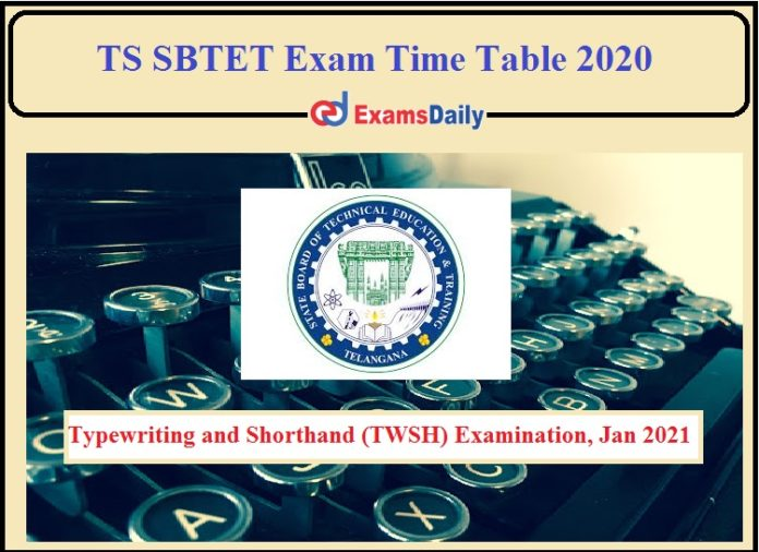 TS SBTET Exam Time Table 2020 Released- Check Details of Typewriting and Shorthand!!!