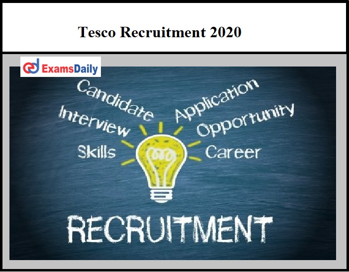 Tesco Recruitment 2020 OUT – Download Notification PDF Apply Online Here!!!