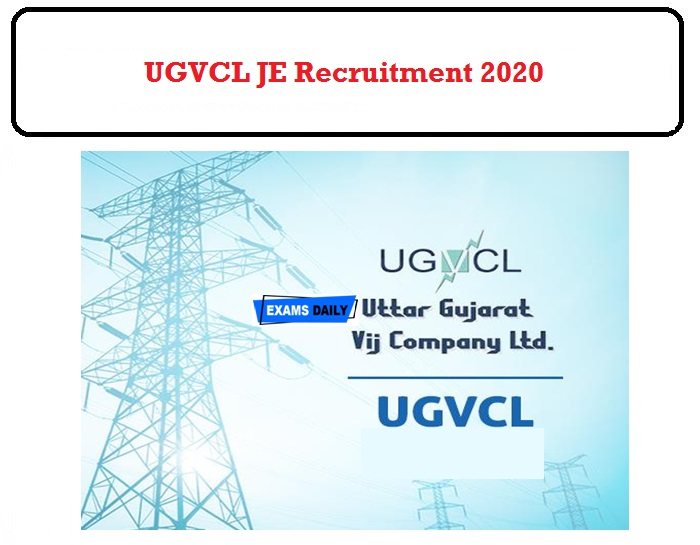 UGVCL JE Recruitment 2020 OUT