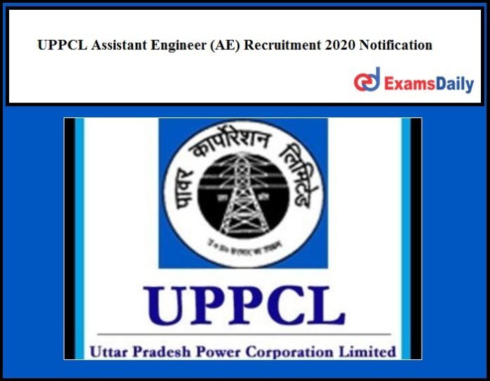 UPPCL Assistant Engineer (AE) Recruitment 2020 Notification