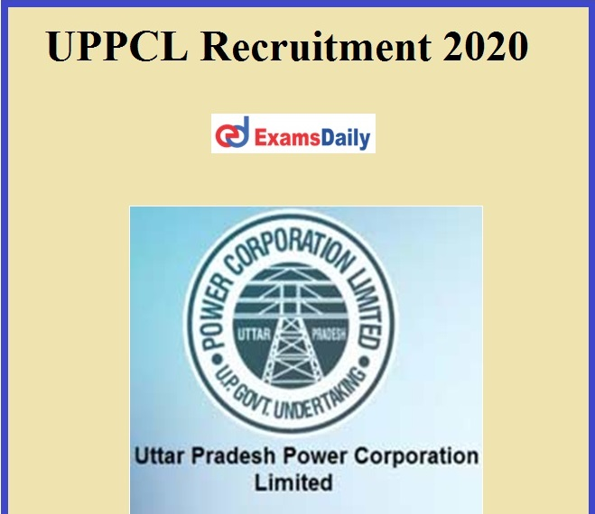 UPPCL Recruitment 2020 Out