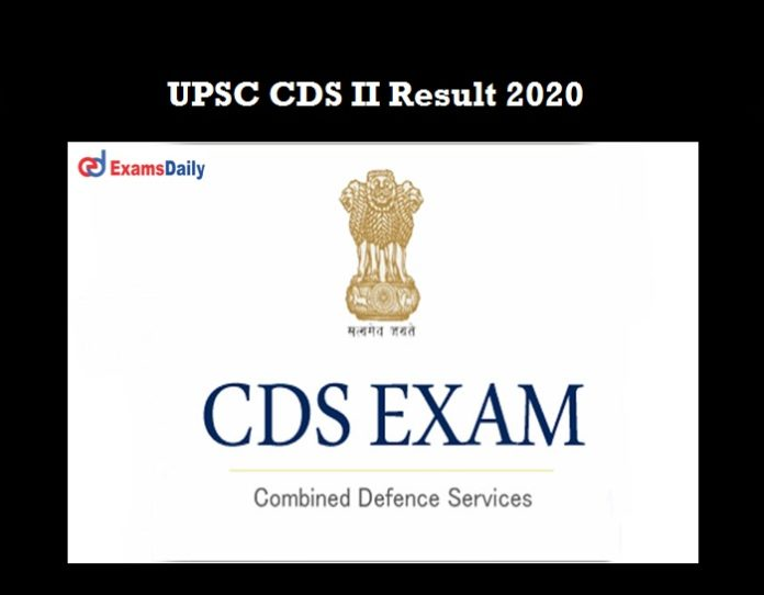 UPSC CDS 2 Exam Result 2020 OUT