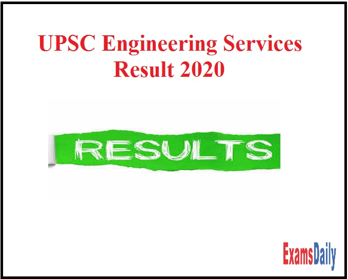 UPSC Engineering Services Result 2020 OUT – Download ESE Mains Merit List Here!!!