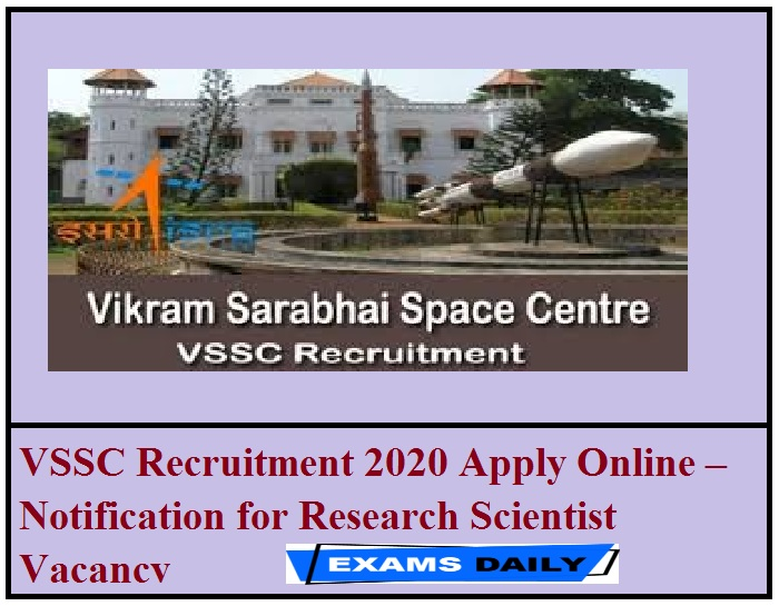 VSSC Recruitment 2020 Apply Online – Notification for Research Scientist Vacancy