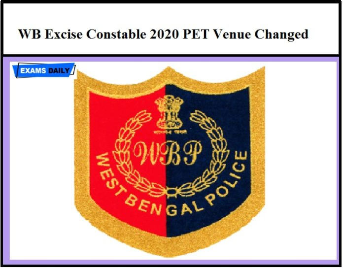 WB Excise Constable 2020 PET Venue Changed – Download Official Notice Here!!!