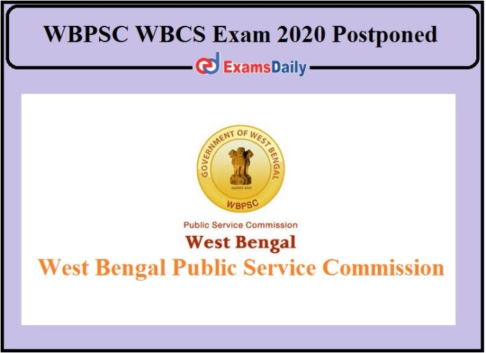 WBPSC WBCS Exam 2020 Postponed- Check Details of Group A Personality Test!!!