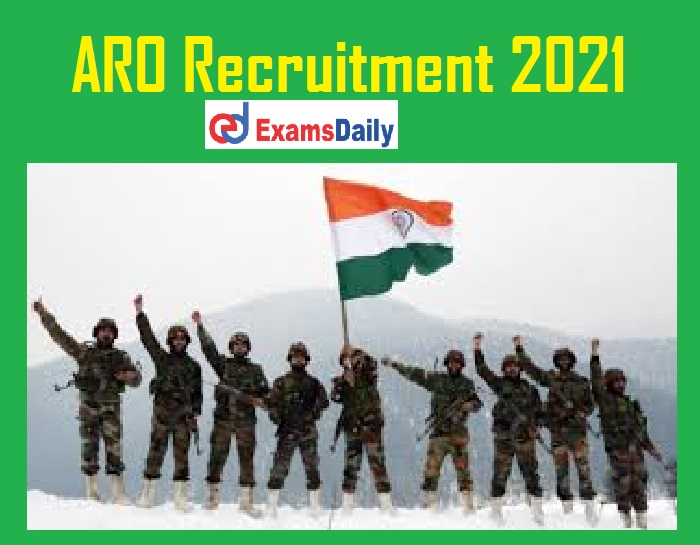 ARO Recruitment 2021 Notification Out – 10th 12th 8th Pass can Apply Just Now Released!!!