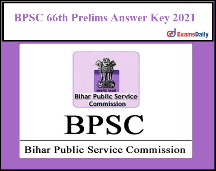 BPSC 66th Prelims Answer Key 2021