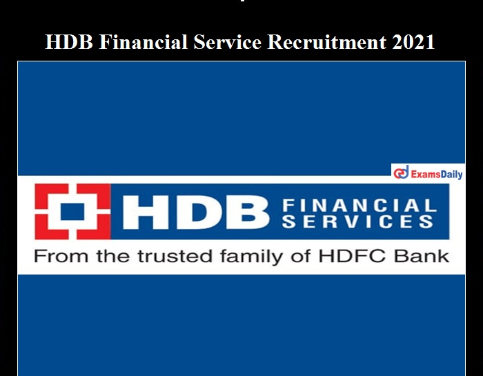 HDB Financial Services Recruitment 2021 OUT