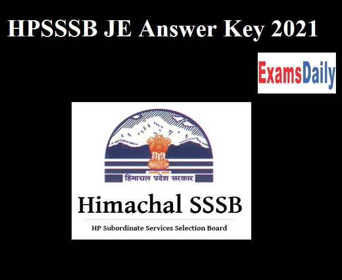 HPSSSB JE Answer Key 2021 Released – Download HPSSC JE Ans Key & Other posts Objections Here!! Post Code 847 & 832