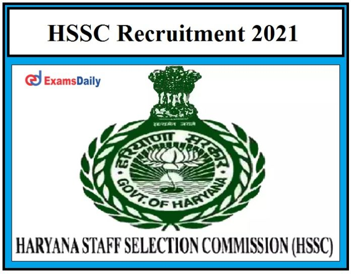 HSSC Recruitment 2021 – Last Date to Apply for 7000+ Police Constable Vacancies Hurry Up!!!