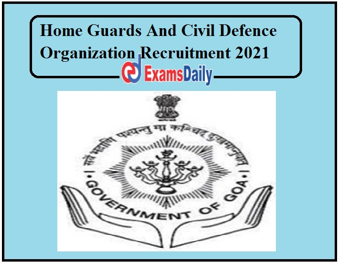 Home Guards And Civil Defence Organization Recruitment 2021 (1)
