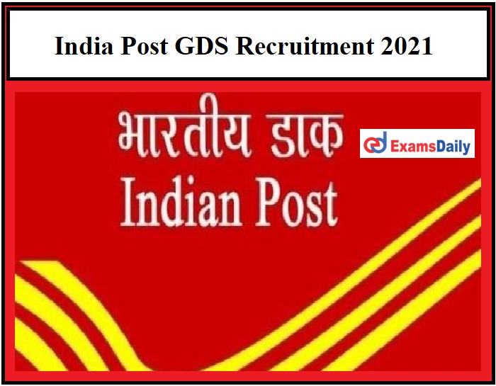 India Post GDS Recruitment 2021 – Last Date Extended for 3679 Gramin Dak Sevak Vacancies Apply Here!!!