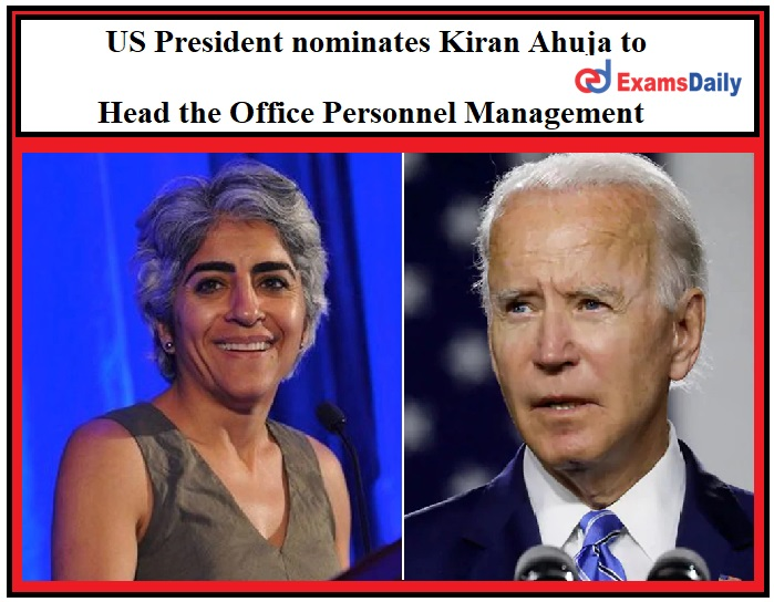 Indian-American Lawyer Kiran Ahuja nominated to Head the Office Personnel Management by US President Joe Biden