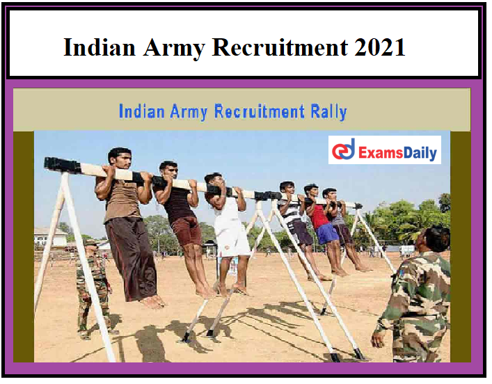 Indian Army Notification 2021 – Last Date to Apply ARO Vizag Recruitment Rally!!!