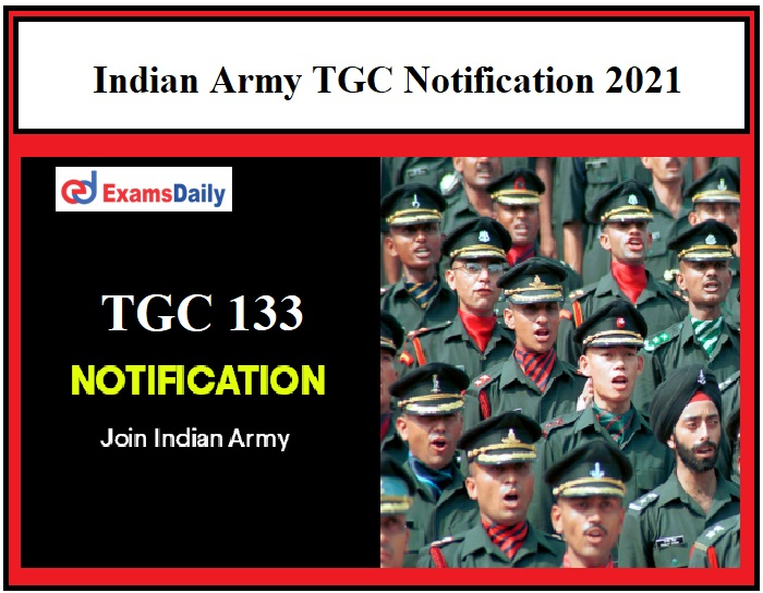 Indian Army TGC Notification 2021 OUT – Engineering Graduates can apply Just Now Released!!! (1)