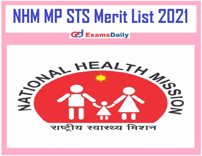 NHM MP STS Merit List 2021 Out – Download Score Card & Selection List @ mponline.gov.in!!!