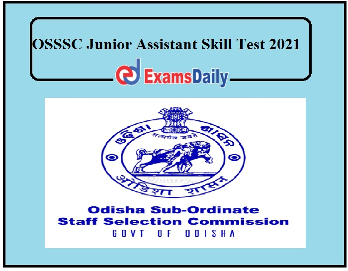 OSSSC Junior Assistant Skill Test 2021 Out