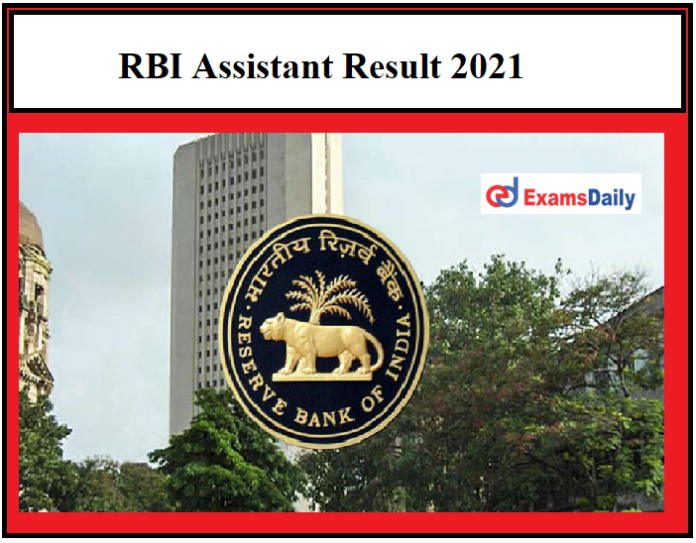 RBI Assistant Result 2021 OUT – Download Final Selection List @rbi.org.in!!!