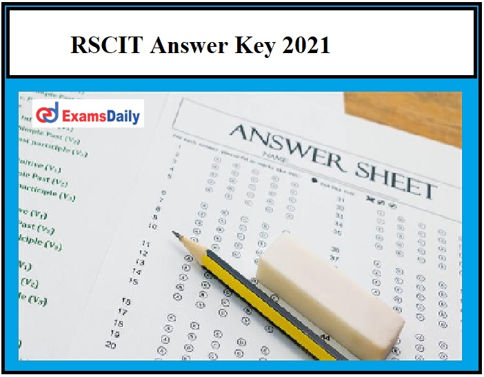 RSCIT Answer Key 2021 OUT – Download 21 Feb 2021 Exam Key