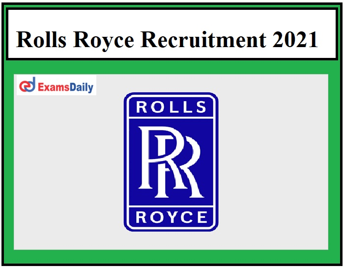 Rolls Royce Recruitment 2021 OUT - Software Engineer Vacancies Apply Now!!!