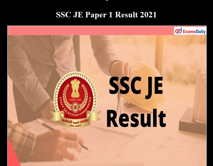 SSC JE Paper 1 Result Date Released