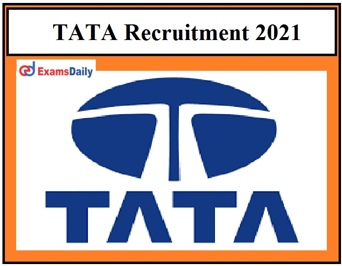 TATA Recruitment 2021 OUT – Apprentice Vacancies 10th pass can apply!!!