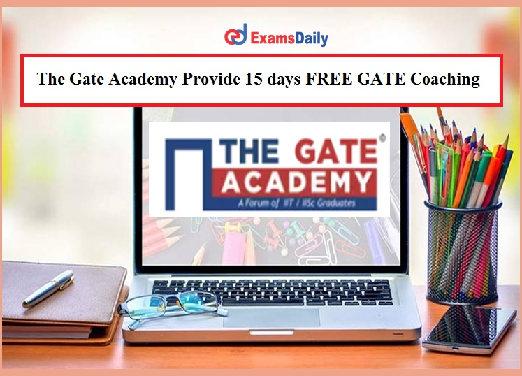 The Gate Academy Provide 15 FREE GATE Coaching