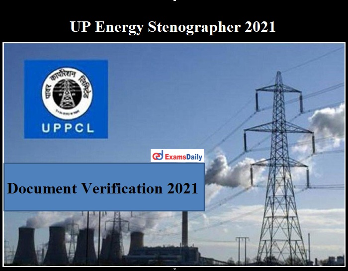 UP Energy Stenographer 2021 DV date OUT