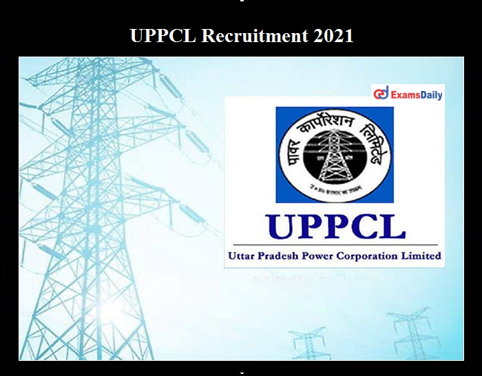 UPPCL Director Recruitment 2021 OUT