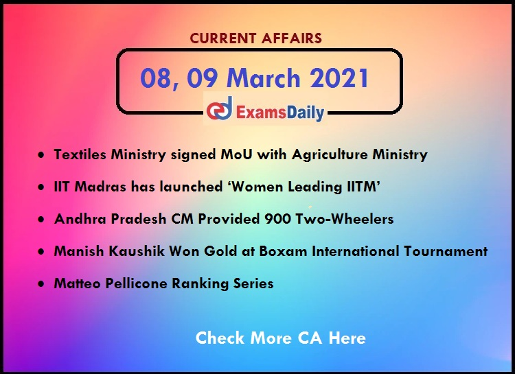 08, 09 March 2021 Current Affairs