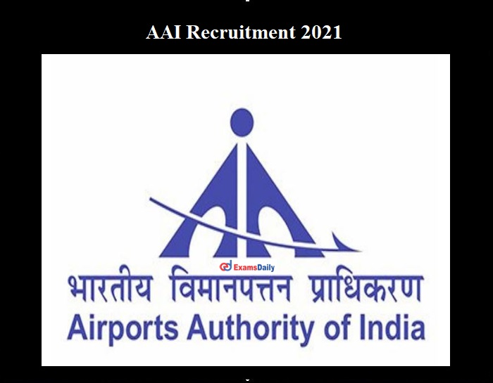 AAI Recruitment 2021 OUT