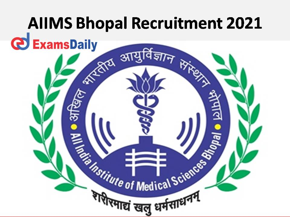 AIIMS Bhopal Recruitment 2021