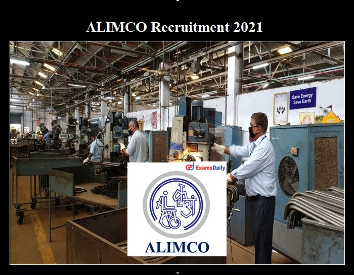 ALIMCO Recruitment 2021 OUT