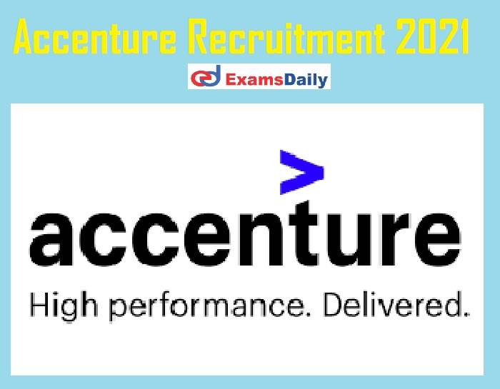 Accenture Recruitment 2021 Apply Online - Bachelor's Degree can Eligible Just Now Released!!!