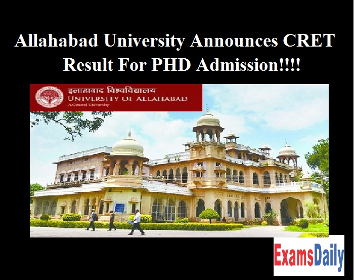 Allahabad University Announces CRET Result For PHD Admission!!!!
