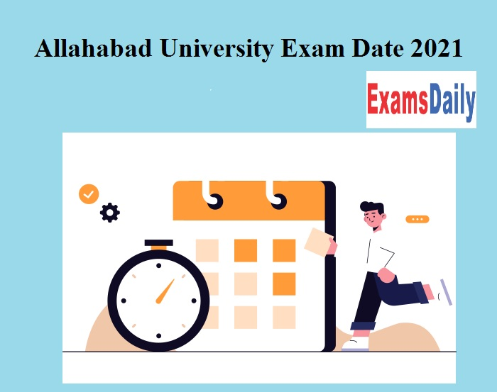 Allahabad University Exam Date 2021 Released for Examination