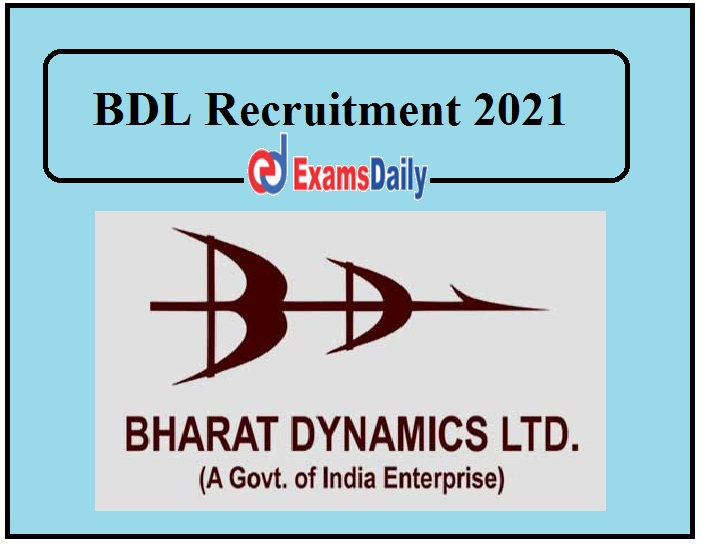 BDL Recruitment 2021 Released