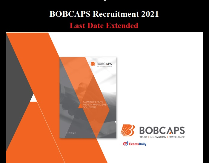 BOB Capital Markets Limited Recruitment 2021 Last Date Extended
