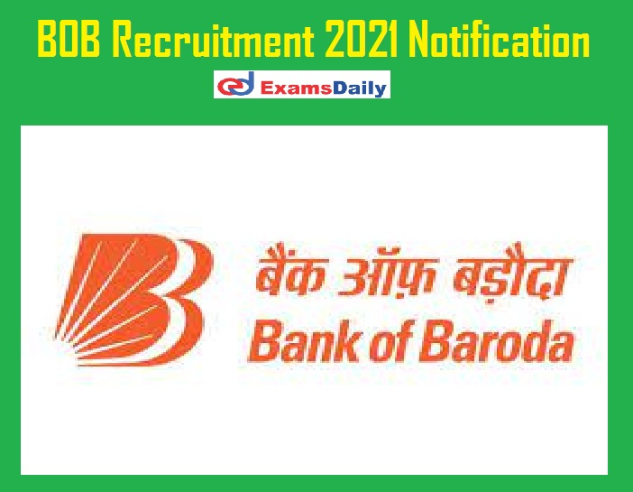 BOB Recruitment 2021 Notification Out – Apply Online for Business Correspondent Supervisor!!!