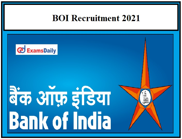 BOI Recruitment 2021 OUT – Apply for Office Assistant & Other Vacancies Salary Rs.20000 per month!!!