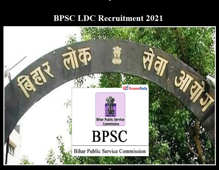 BPSC LDC Recruitment 2021 Notification OUT
