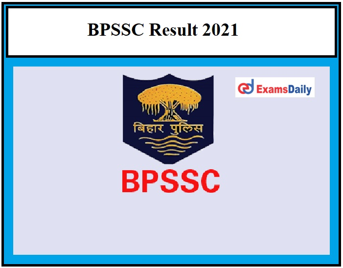 BPSSC ASI Steno Result 2021 OUT –Download Bihar Police Forest Range Officer Selection List Here!!!