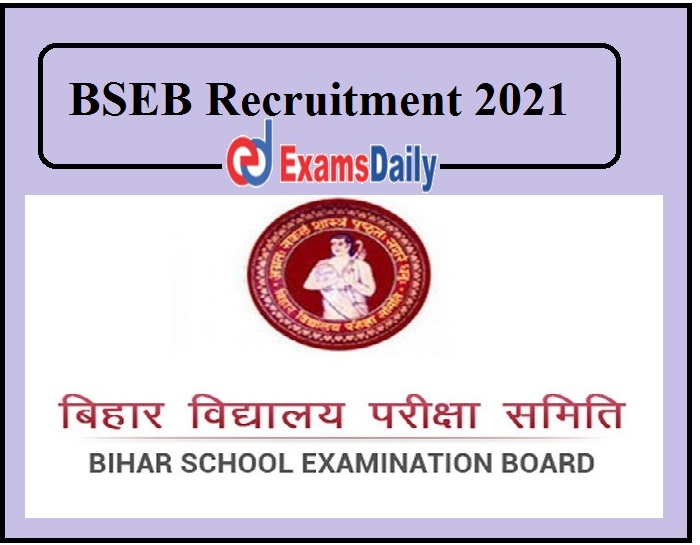 BSEB Recruitment 2021 Released
