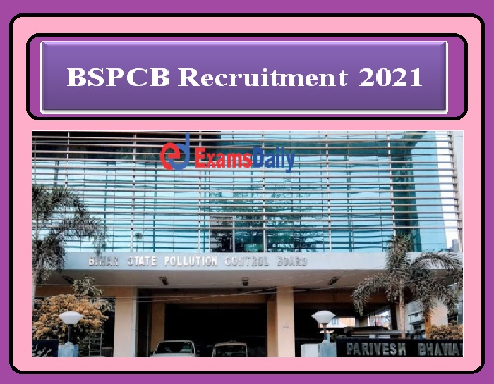 BSPCB Recruitment 2021 Last Date – Steno, LDC & other Posts, Salary 53,100 per Month Hurry Up