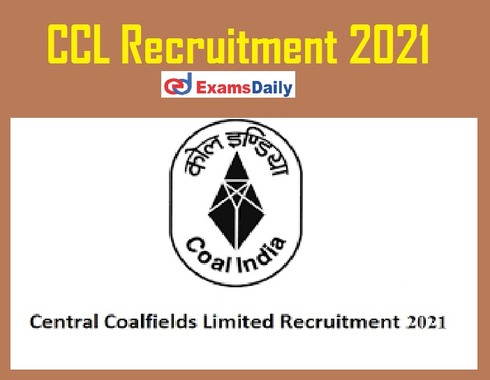 CCL Recruitment 2021 Notification - Application Form Ends Shortly!!!