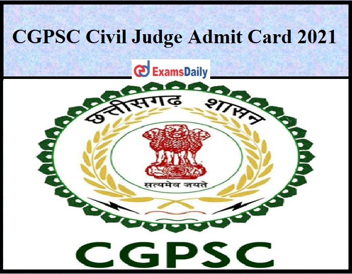 CGPSC Civil Judge Admit Card 2021