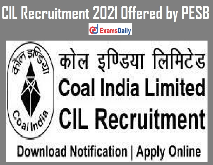 CIL Recruitment 2021 Offered by PESB – Apply Online for Director (Technical) Vacancies Interview ONLY!!!