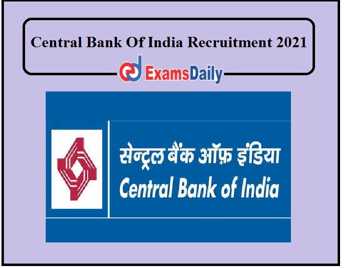 Central Bank Of India Recruitment 2021 Notification Released